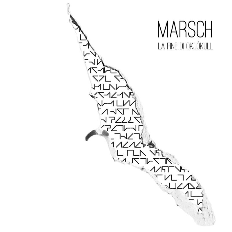 Marsch - La Fine di Okjökull